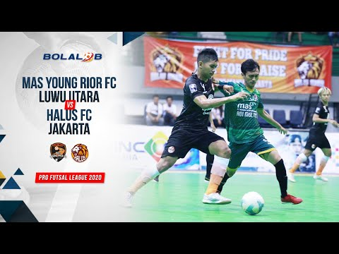 MAS Young Rior Luwu Utara (6) Vs (2) Halus FC Jakarta   Highlights Pro Futsal League 2020