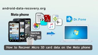 How to Recover Micro SD card data on the Moto phone, SD Card Recovery