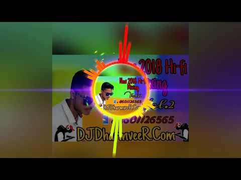 1 No Competition Hard Vibration Dhamaka Dj Songs Dharamveer Yadav 2018