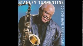 Stanley Turrentine - Calling You