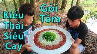 Hữu Bộ | Thử Ăn Gỏi Tôm Chua Cay Kiểu Thái Và Cái Kết