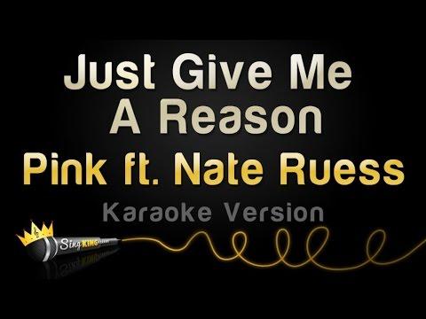 P!nk Ft. Nate Ruess - Just Give Me A Reason (Karaoke Version)
