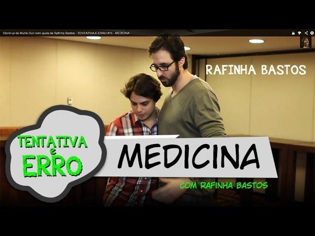Stand-up de MURILO GUN com RAFINHA BASTOS - TENTATIVA-E-ERRO #13 - MEDICINA