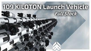KSP - 109 KILOTON Launch Vehicle! | Full stock | No auto-struts | No part-clipping