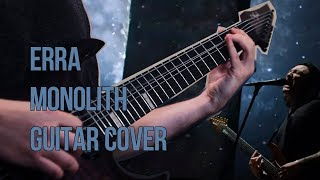 Erra - Monolith Guitar Cover (Instrumental)