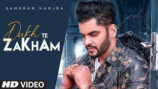 Dukh Te Zakham (Full Song) Sangram Hanjra | Jassi Bros | Nek Berang | Latest Punjabi Song 2020