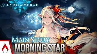 Video [Shadowverse] Nexus of Liberation | Main Story - The Morning Star: Conclusion Chapters 7-12 download MP3, 3GP, MP4, WEBM, AVI, FLV November 2018