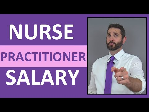 Nurse Practitioner Salary Income | How Much Money Does a Nurse Practitioner Make?
