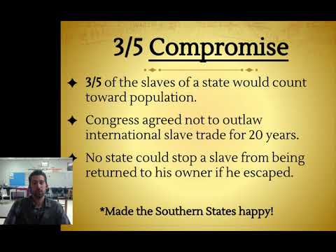 Constitutional Convention- Part 3- Three Fifths (3/5) Compromise