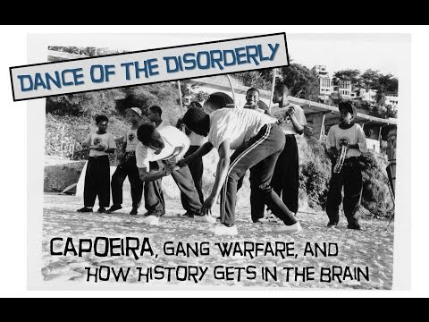 "Dr. Greg Downey on Brazilian Capoeira, ""Dance of the Disorderly"""