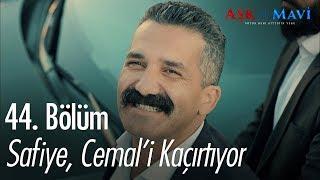 Safiye, Cemali kaçırtıyor - Aşk ve Mavi 44. Bölüm