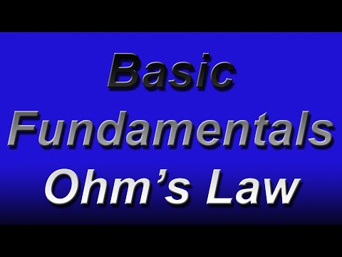 Basic Electronics Fundamentals Ohm's Law