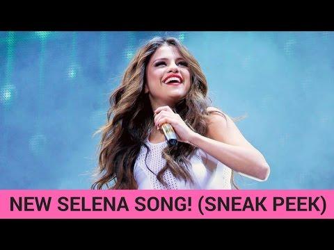 Selena Gomez New Song Sneak Peek! (LISTEN)