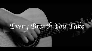 The Police - Every Breath You Take - Fingerstyle Guitar