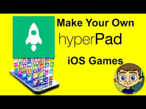 HyperPad 2017 Tutorial - Make Your Own iOS Games and Apps