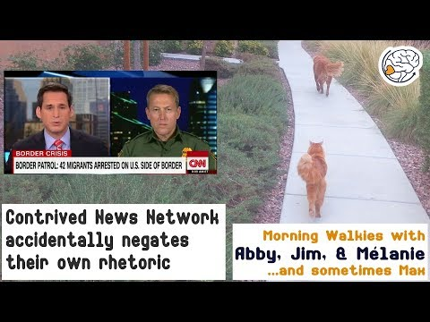 contrived-news-network-accidentally-negates-their-own-rhetoric--walkies-with-abby