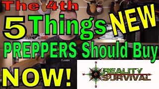 The 4th Five Things New Preppers Should Buy Now!