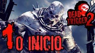 Dead Trigger 2 - Gameplay #1 O Inicio