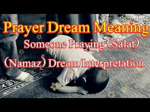 prayer-dream-meaning-  -someone-praying-salat-namaz-dream-  -dream-interpretation