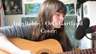 Inevitable - Orla Gartland (Cover)
