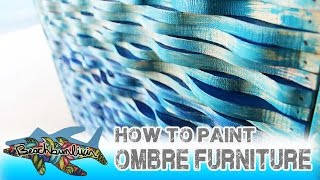 How To Paint Ombre Furniture: Distressed Painted Furniture