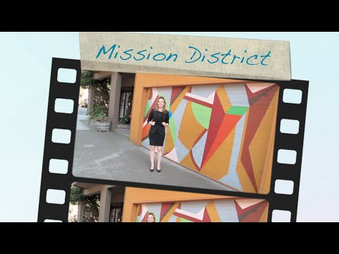 Complete Mission District Neighborhood Tour with San Francisco Realtor Saba Shoaeioskouei