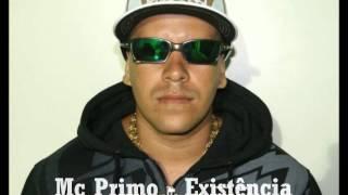 Mc Primo - Existência (RELÍQUIA - GRAVADA - ETERNO