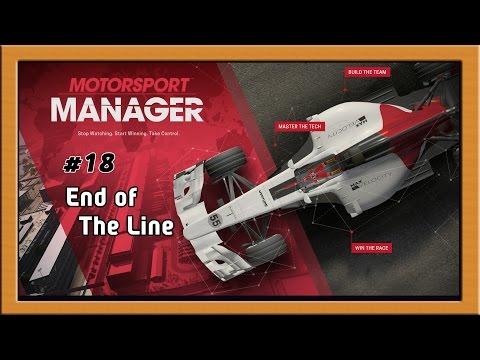 """Motorsport Manager Ep. 18 Career: End of the Line"""