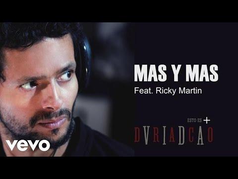 Draco Rosa  Más y Más ft Ricky Martin