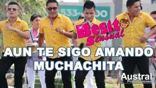 AUN TE SIGO AMANDO MUCHACHITA - BESITO SENSUAL - PRIMICIA OCTUBRE 2015