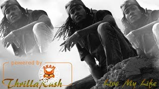 ThrillaRush - Live My Life - September 2017