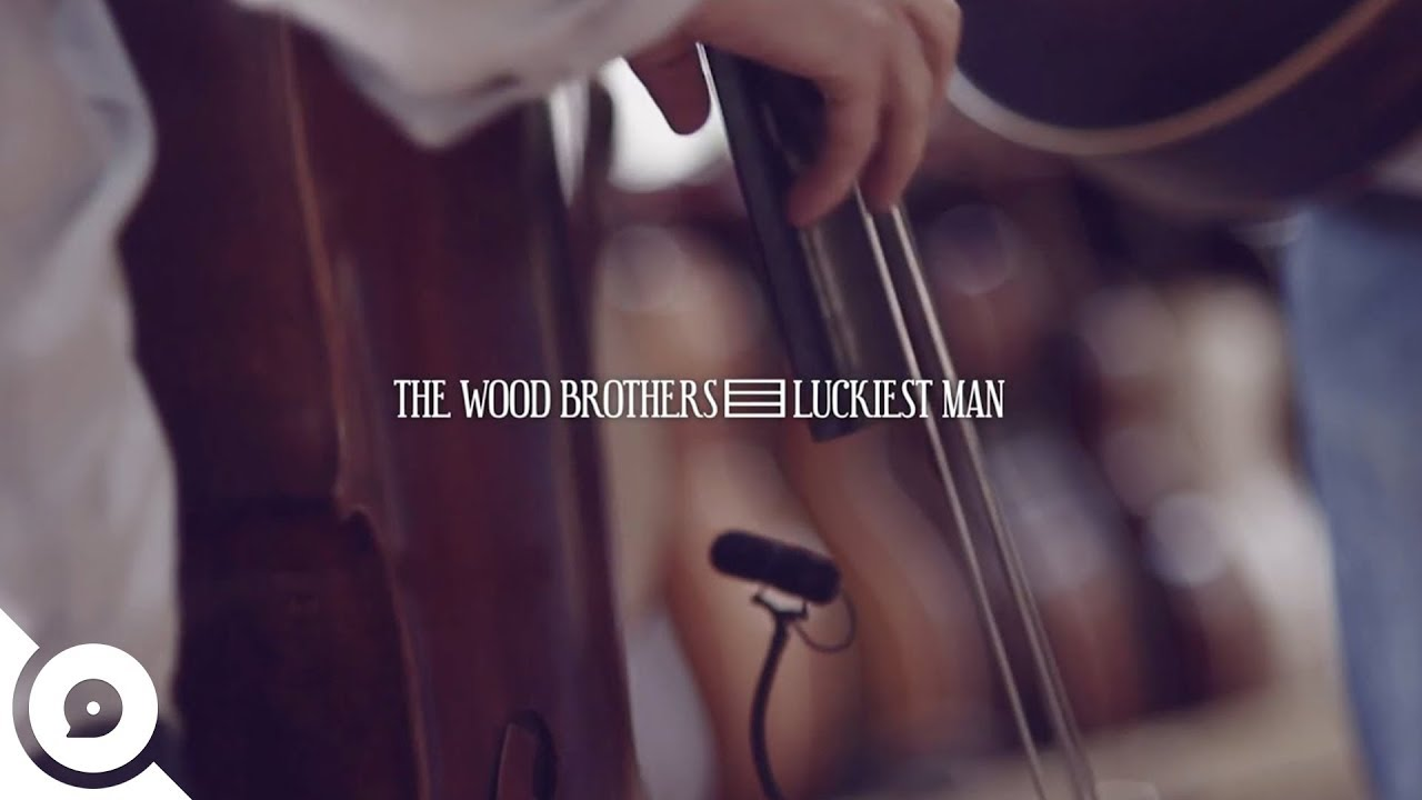 The Wood Brothers   The Luckiest Man   OurVinyl Sessions