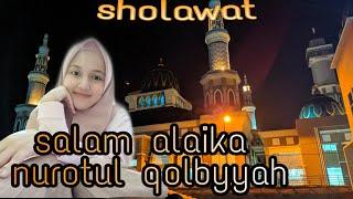 Salam alayka cover nurotul qolbiyyah
