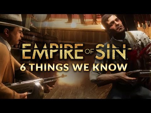 6 THINGS WE KNOW ABOUT EMPIRE OF SIN | XCOM MEETS 1920s MOBSTERS (STRATEGY & TACTICS GAME 2020)