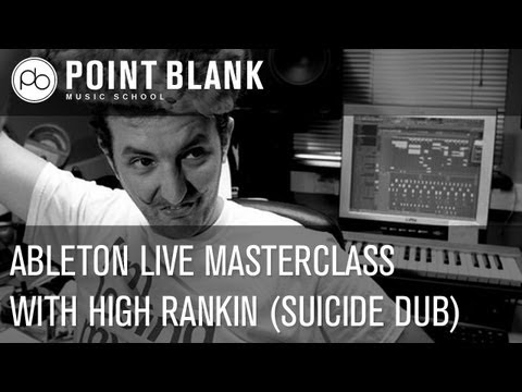 High Rankin Music Production Masterclass - Dubstep in Ableton Live