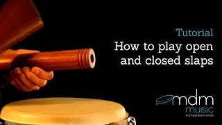 How to play open and closed slaps on congas