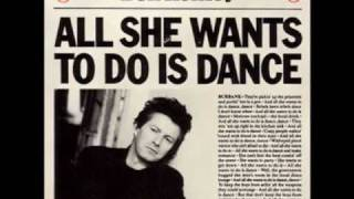Don Henley - All She Wants to Do Is Dance (Extended Remix)