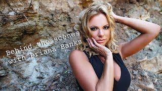 Behind The Scenes With Briana Banks