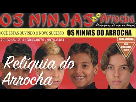 NINJAS BAIXAR ARROCHA DO OS CD