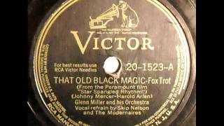Glenn Miller & His Orch. That Old Black Magic (RCA Victor 20-1523, 1942)