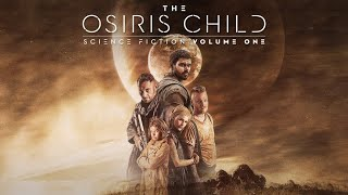 The Osiris Child: Science Fiction Volume 1 - Official Trailer