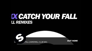 Clokx - Catch Your Fall (Hardwell Club Mix)