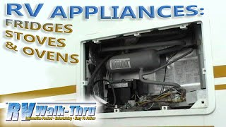 RV Walk-Thru: Appliances - Refrigerators, Stoves, and Ovens in your RV