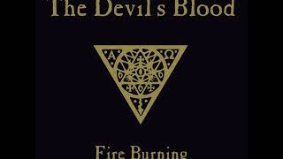 The Devil's Blood - Fire Burning (2011)
