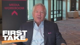 Robert Kraft Interview (Part 2) | First Take | March 28, 2017