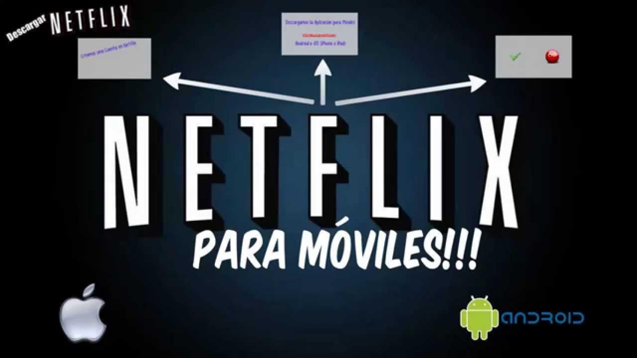 Descargar Netflix para Android y iPhone