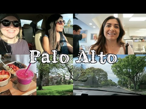 Visiting Grace's College + Exploring Palo Alto! | 3-19-16