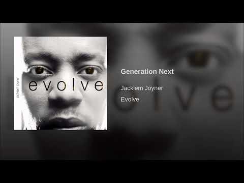 Jackiem Joyner - Generation Next