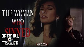 THE WOMAN WHO SINNED (1991) | Official Trailer | 4K
