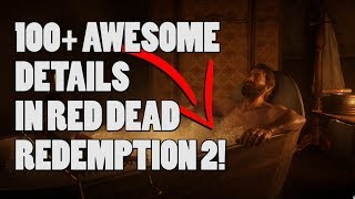 100 awesome details in Red Dead Redemption 2 [no spoilers]